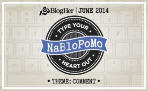 NaBloPoMo 6-2014